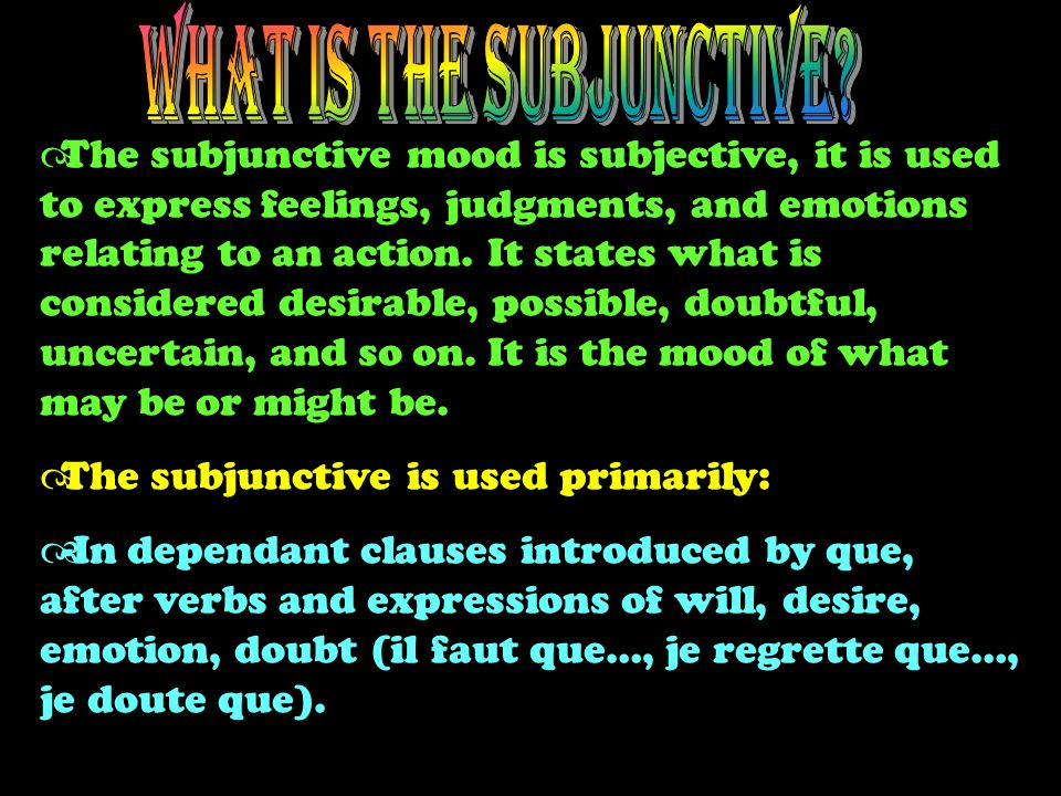  In a sentence, the verb is the word or group of words that identifies the action.