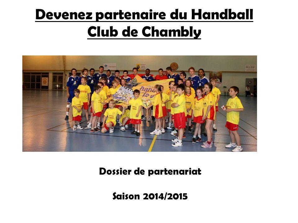 Devenez partenaire du Handball Club de Chambly Dossier de partenariat Saison 2014/2015