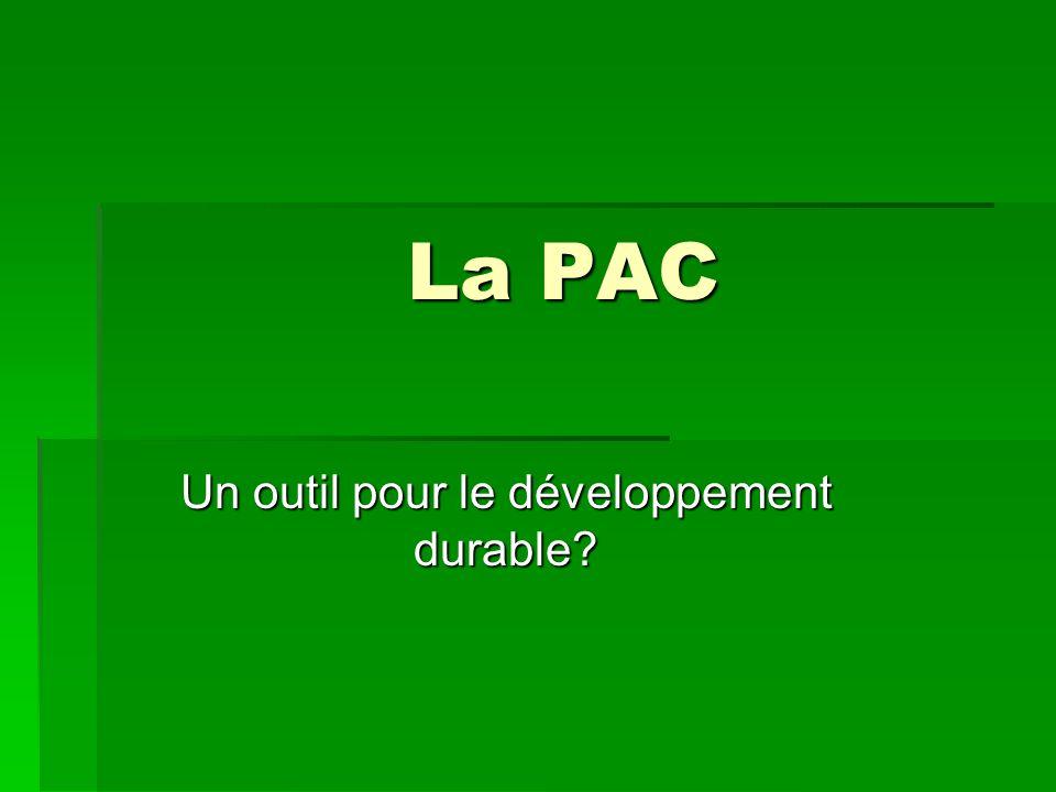 La PAC Un outil pour le développement durable