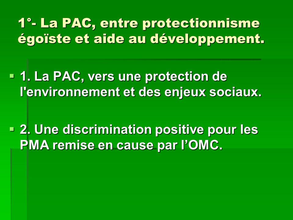 1.La PAC, vers une protection de l environnement et des enjeux sociaux.