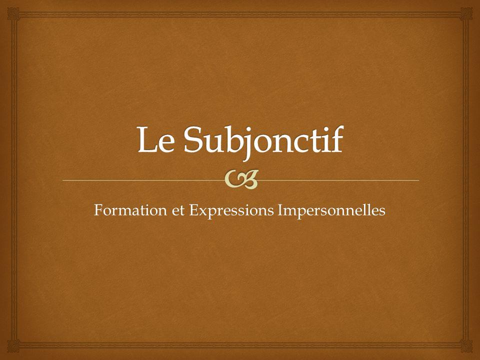 Formation et Expressions Impersonnelles