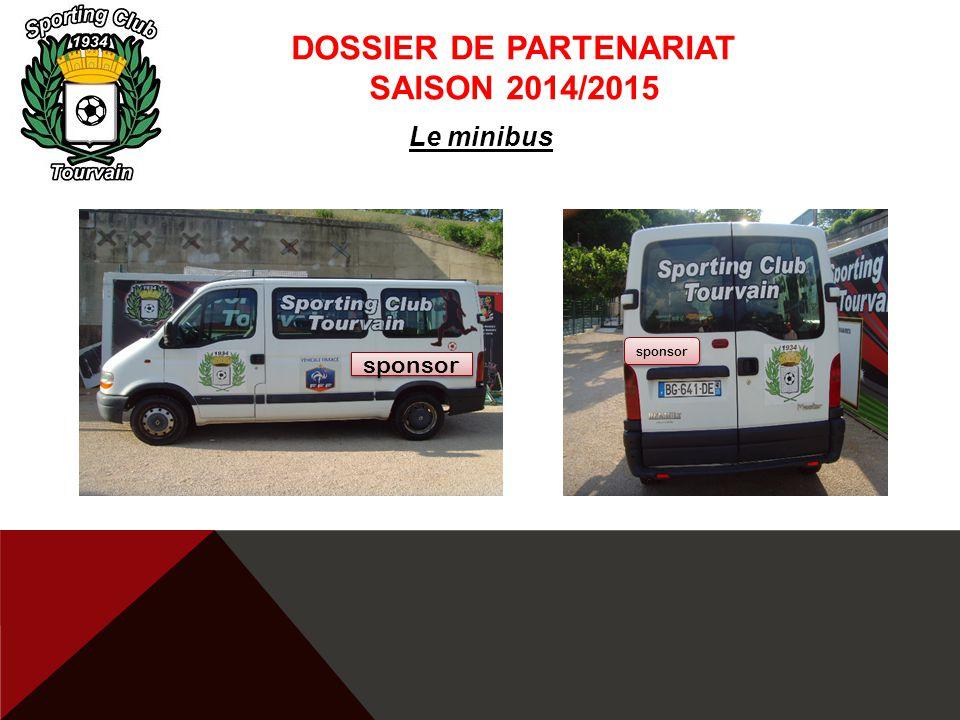 DOSSIER DE PARTENARIAT SAISON 2014/2015 Le minibus sponsor