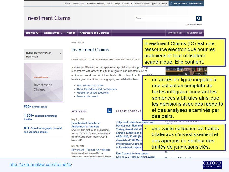 http://oxia.ouplaw.com/home/ichttp://oxia.ouplaw.com/home/ic/ Overview Cette présentation est un bref descriptif d'Investment Claims.