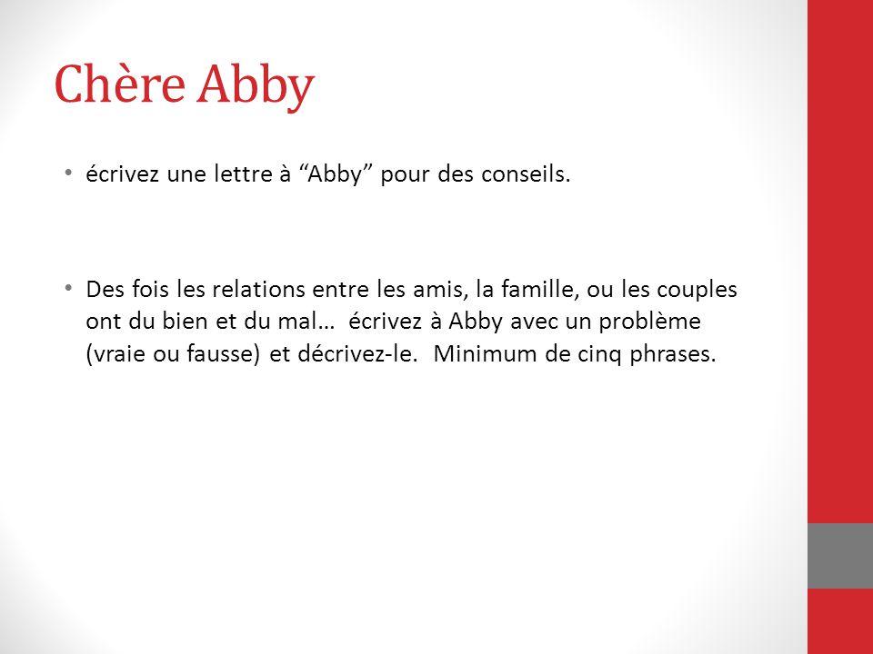 """Chère Abby écrivez une lettre à """"Abby"""" pour des conseils. Des fois les relations entre les amis, la famille, ou les couples ont du bien et du mal… écr"""