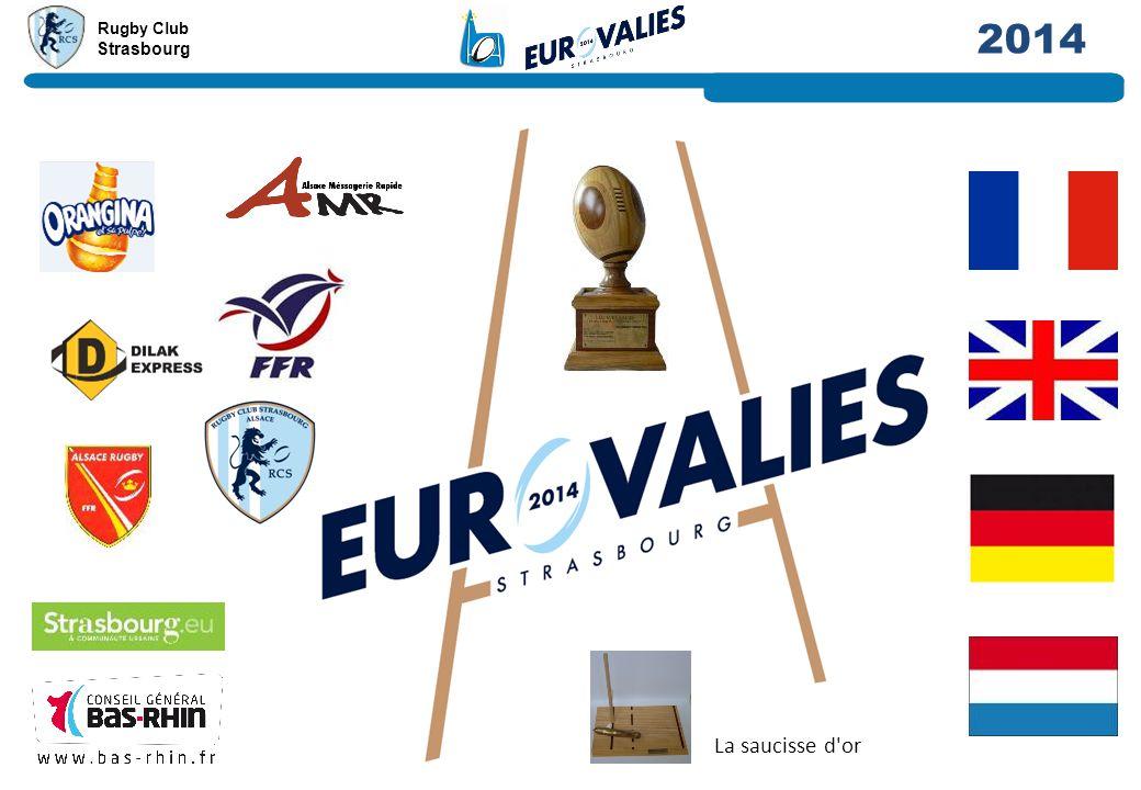 Rugby Club Strasbourg 2014 La saucisse d'or