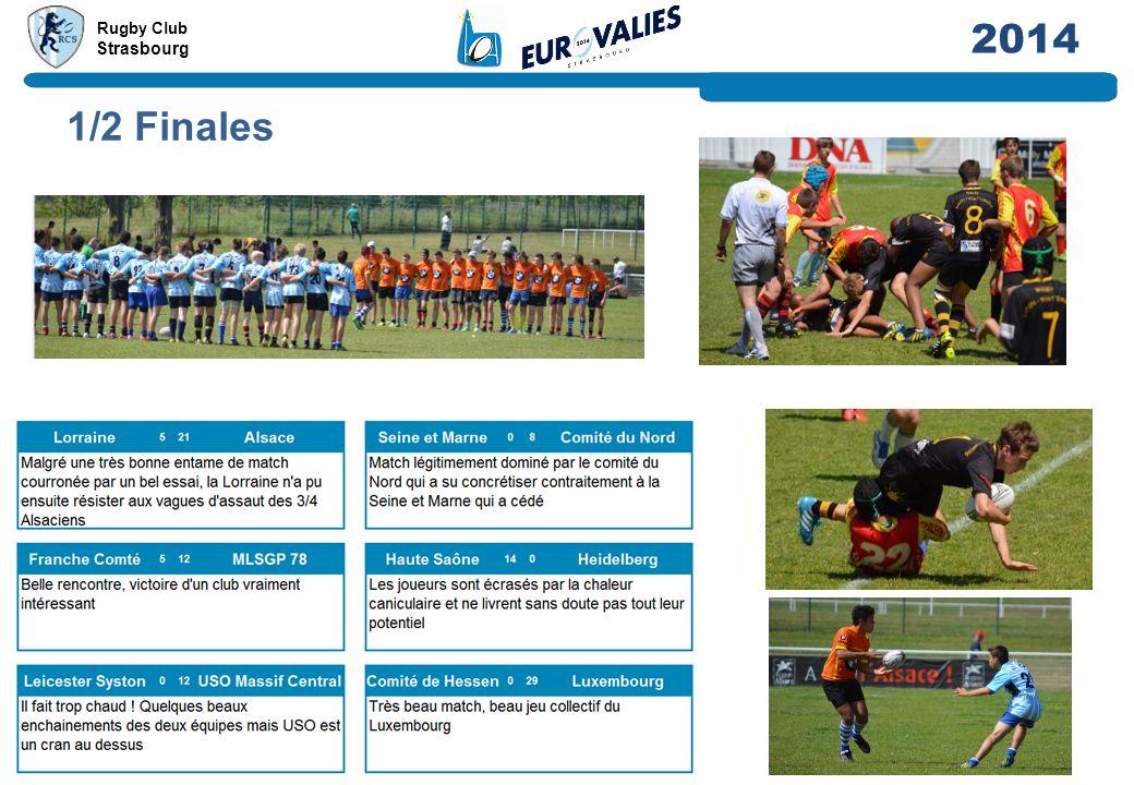 Rugby Club Strasbourg 2014 1/2 Finales