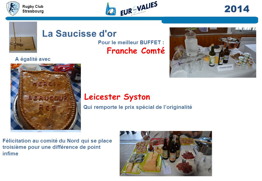 Rugby Club Strasbourg 2014 La Saucisse d or Alsace Leicester Syston