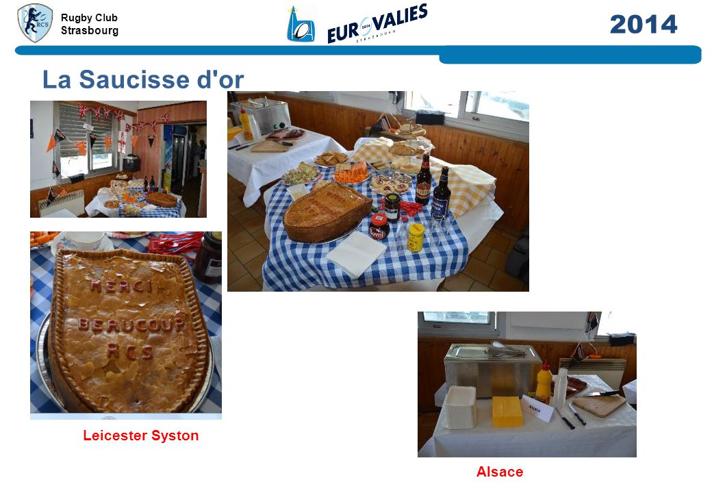 Rugby Club Strasbourg 2014 La Saucisse d'or Alsace Leicester Syston