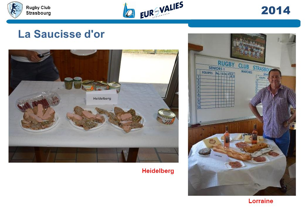 Rugby Club Strasbourg 2014 Heidelberg La Saucisse d'or Lorraine