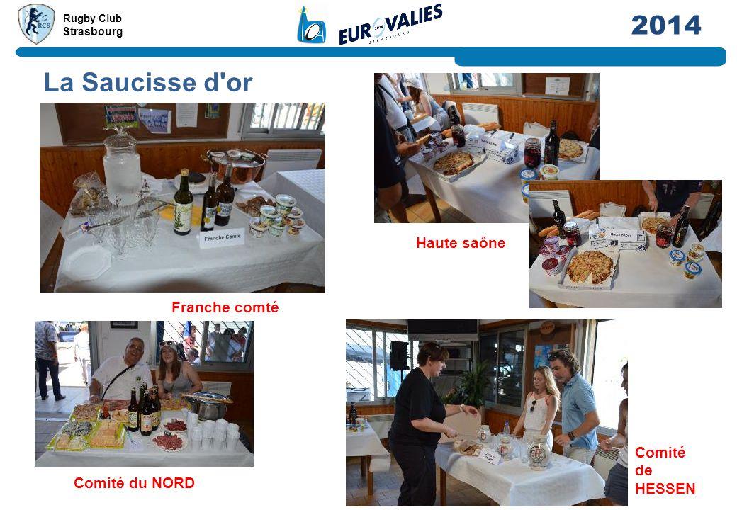 Rugby Club Strasbourg 2014 La Saucisse d'or Franche comté Haute saône Comité du NORD Comité de HESSEN