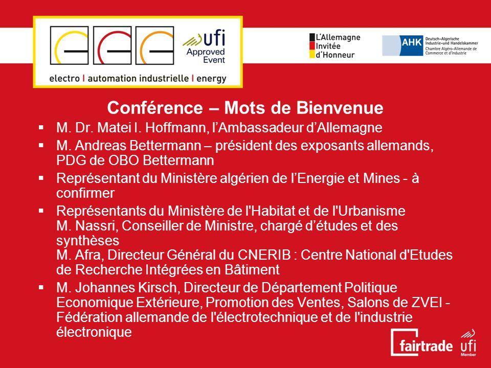 Conférence – Mots de Bienvenue  M. Dr. Matei I.