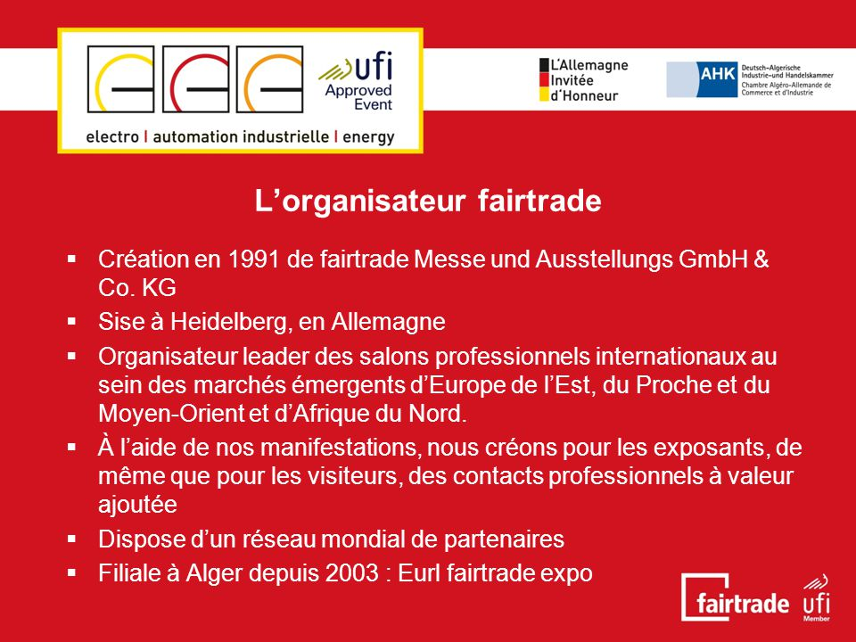 L'organisateur fairtrade  Création en 1991 de fairtrade Messe und Ausstellungs GmbH & Co.