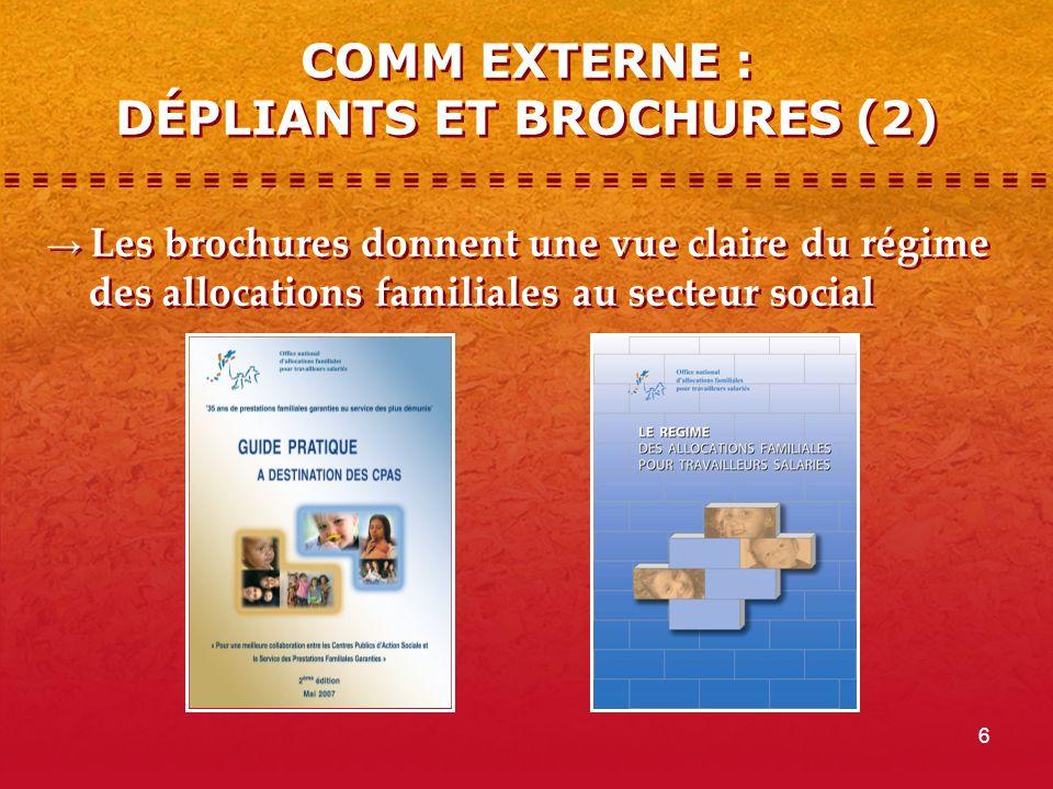 6 COMM EXTERNE : DÉPLIANTS ET BROCHURES (2) → Les brochures donnent une vue claire du régime des allocations familiales au secteur social