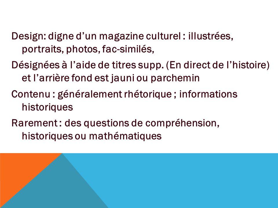 Design: digne d'un magazine culturel : illustrées, portraits, photos, fac-similés, Désignées à l'aide de titres supp. (En direct de l'histoire) et l'a