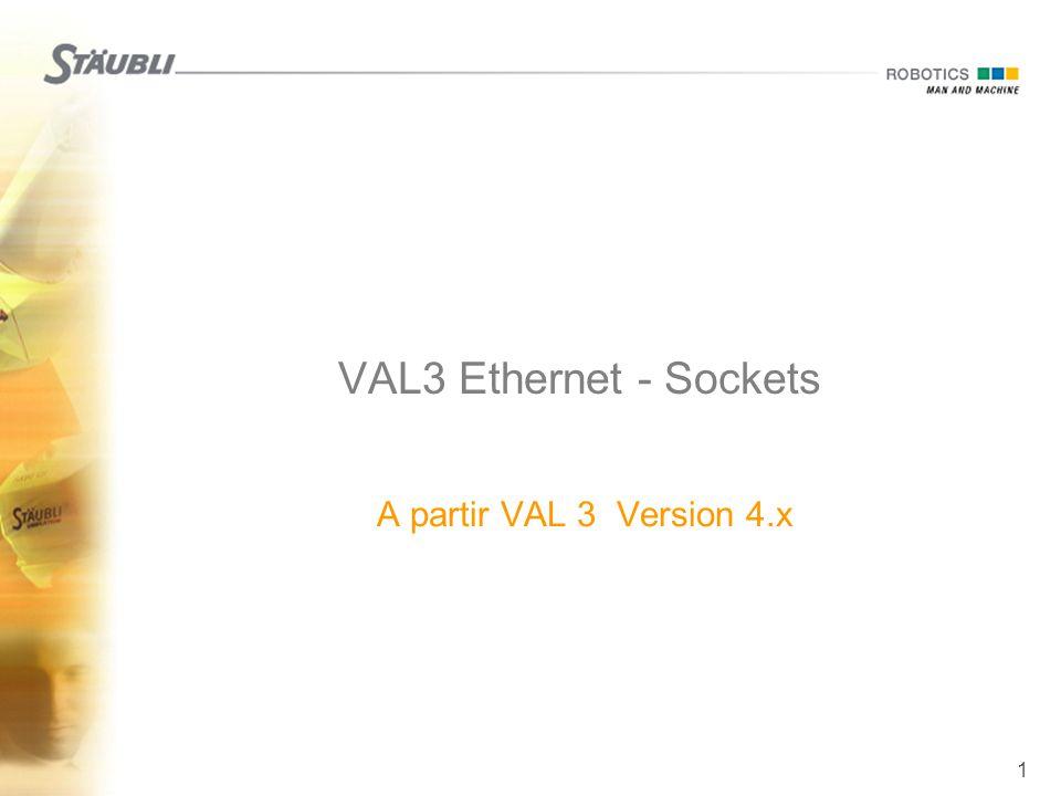 1 VAL3 Ethernet - Sockets  A partir VAL 3 Version 4.x