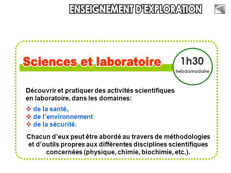 Découvrir et pratiquer des activités scientifiques en laboratoire, dans les domaines:  de la santé,  de l'environnement  de la sécurité. Chacun d'e