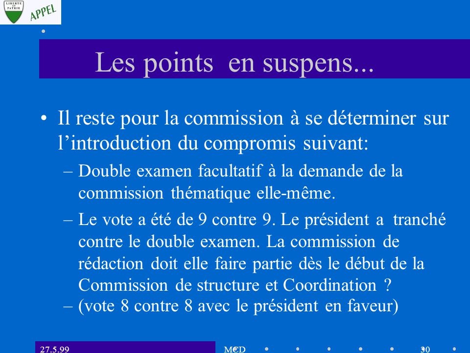 27.5.99MCD29 Les points en suspens...