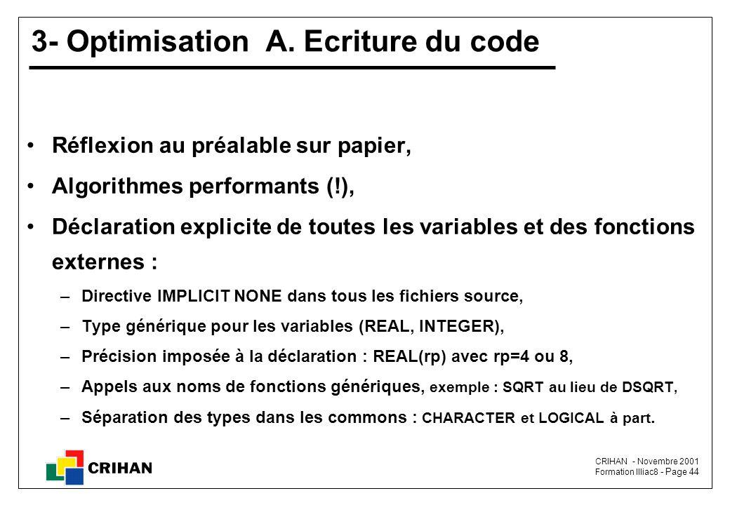 CRIHAN - Novembre 2001 Formation Illiac8 - Page 44 3- Optimisation A.