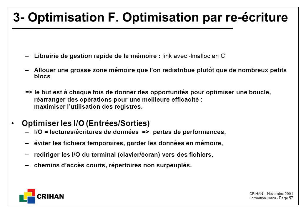 CRIHAN - Novembre 2001 Formation Illiac8 - Page 57 3- Optimisation F.