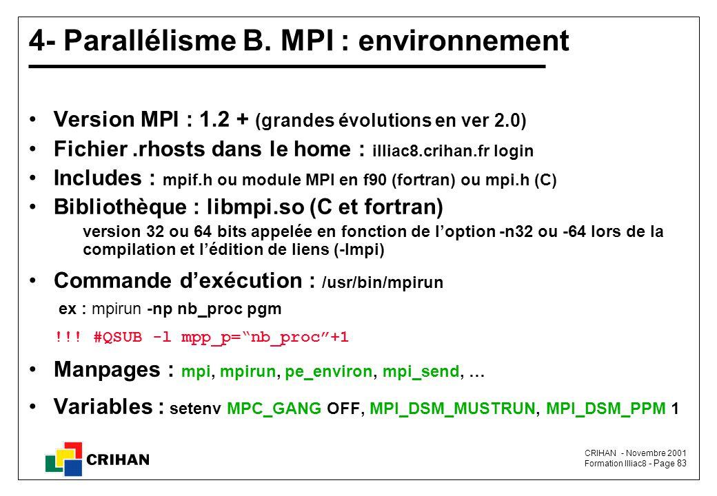 CRIHAN - Novembre 2001 Formation Illiac8 - Page 83 4- Parallélisme B.