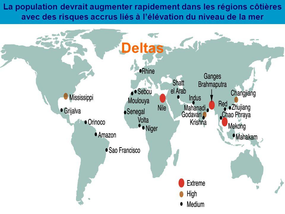 23 Deltas La population devrait augmenter rapidement dans les régions côtières avec des risques accrus liés à l'élévation du niveau de la mer