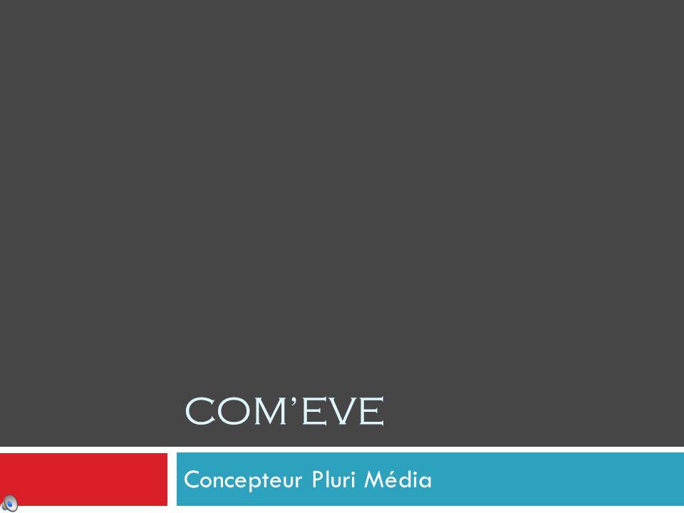 Concepteur Pluri Média COM'EVE