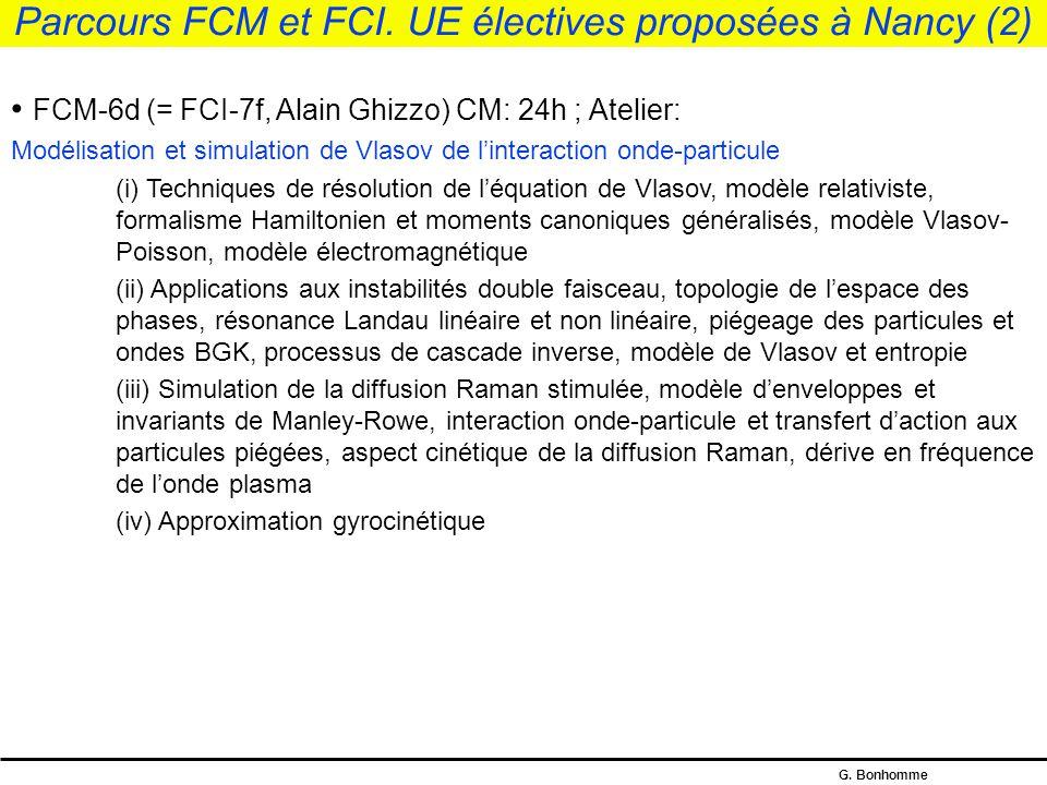 G.Bonhomme Parcours FCM. UE électives proposées à Nancy (1) FCM-6c (Stéphane Heuraux, G.