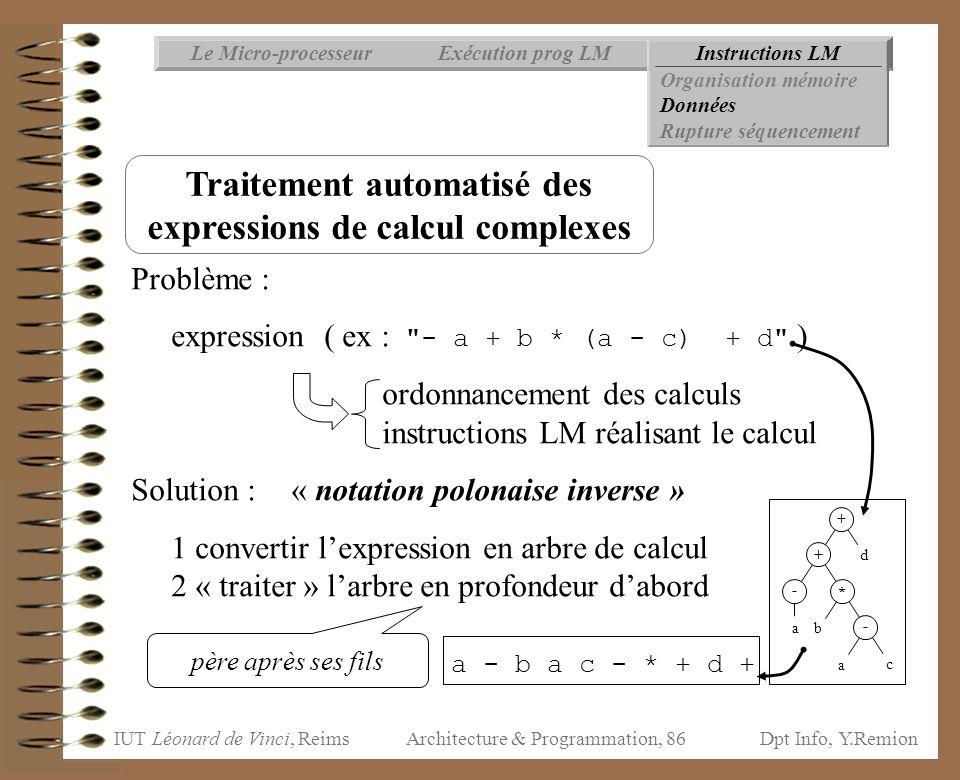 IUT Léonard de Vinci, ReimsDpt Info, Y.Remion Architecture & Programmation, 86 Problème : expression ( ex :