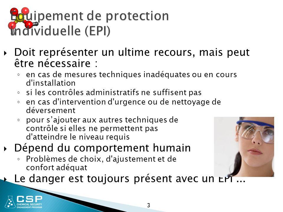 Réglementation sur les EPI de l OSHA américaine  Protection des yeux et du visage ◦ Réglementation 29 CFR 1910.133  Protection respiratoire ◦ Réglementation 29 CFR 1910.134  Protection de la tête ◦ Réglementation 29 CFR 1910.135  Protection des pieds ◦ Réglementation 29 CFR 1910.136  Protection des mains ◦ Réglementation 29 CFR 1910.138  Protection de l ouïe ◦ Réglementation 29 CFR 1910.95 www.osha.gov/Publications/osha3151.pdf www.osha.gov/SLTC/personalprotectiveequipment/index.html www.cdc.gov/nasd/menu/topic/ppe.html 4