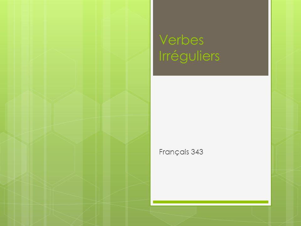 Verbes Irréguliers Français 343