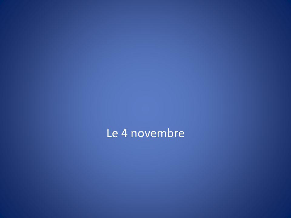 Le 4 novembre