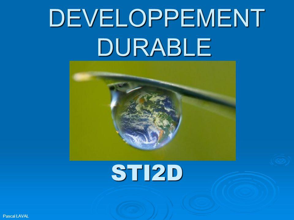 Le développement durable  Pour envisager un développement durable il faut tenir compte de trois critères fondamentaux : L'économieL'économie Le socialLe social L'environnementL'environnement