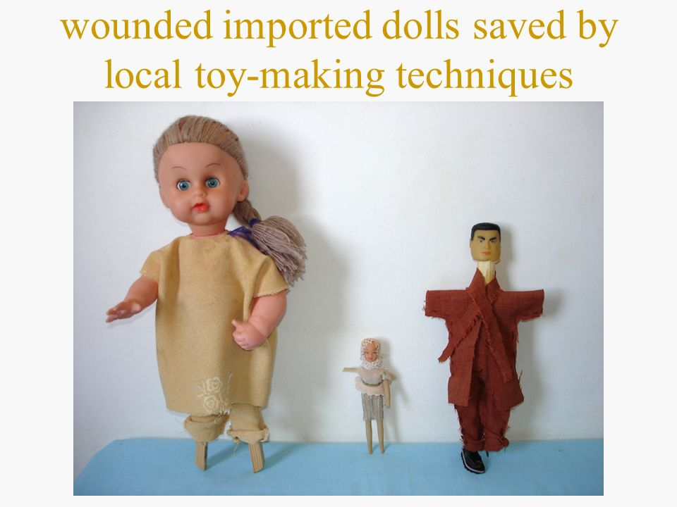 wounded imported dolls saved by local toy-making techniques