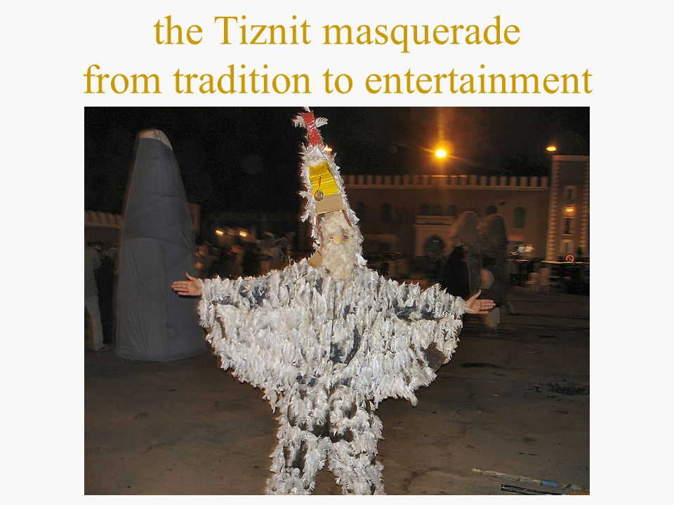 the Tiznit masquerade from tradition to entertainment