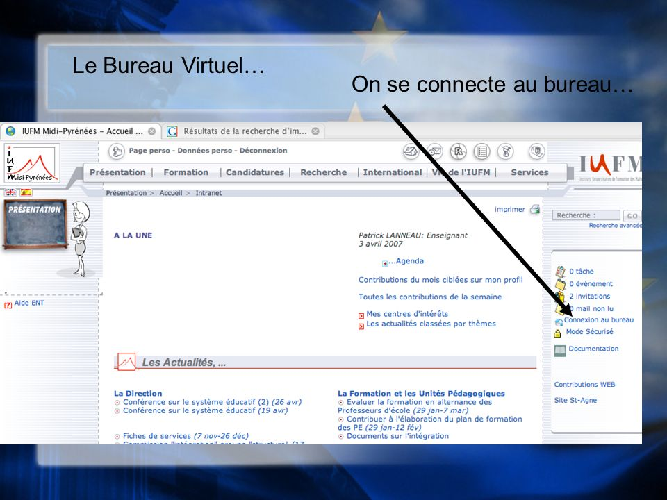 Le Bureau Virtuel… On se connecte au bureau…