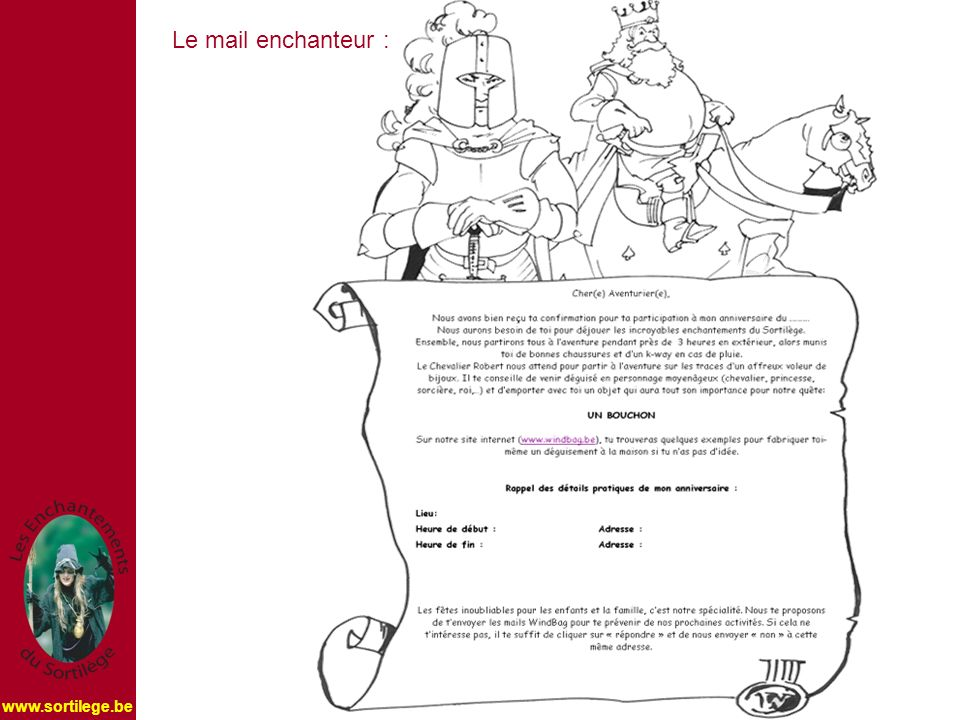 Le mail enchanteur :