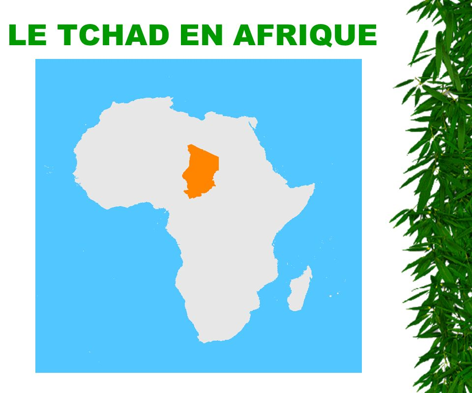 REPUBLIQUE DU TCHAD PRESENTATION DE LA COMMUNICATION NATIONALE INITIALE