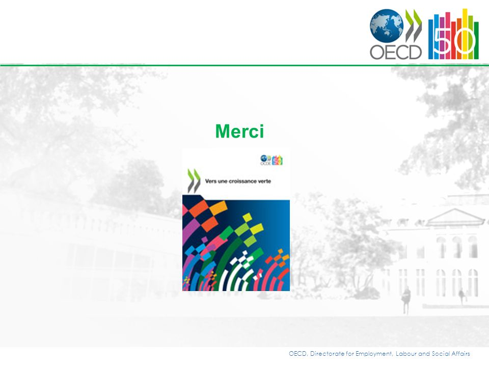 OECD, Directorate for Employment, Labour and Social Affairs Merci