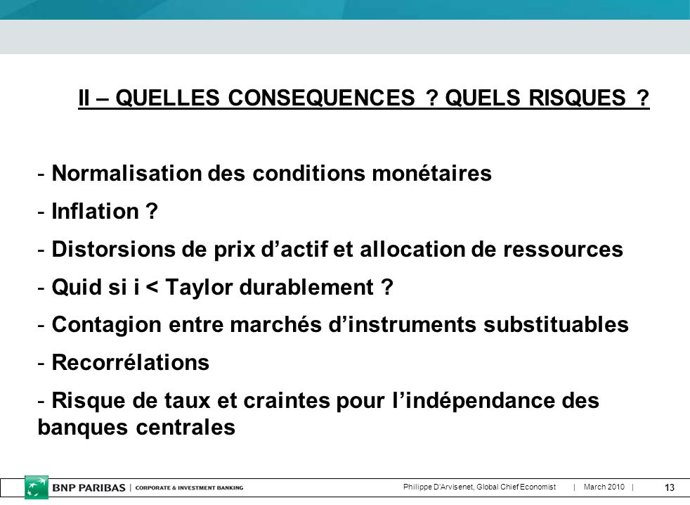 13 | March 2010 | Philippe DArvisenet, Global Chief Economist II – QUELLES CONSEQUENCES .