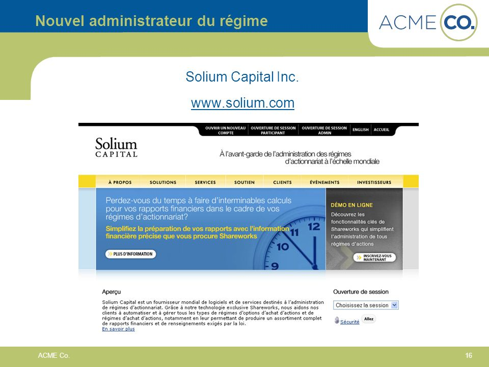 16 ACME Co. Nouvel administrateur du régime Solium Capital Inc.