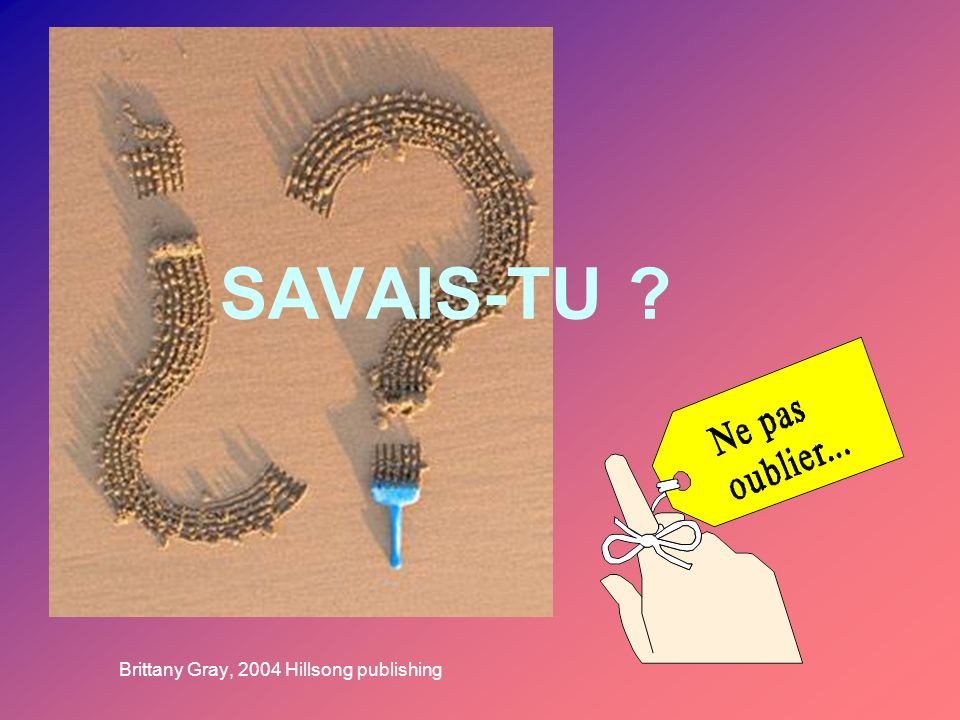 SAVAIS-TU Brittany Gray, 2004 Hillsong publishing