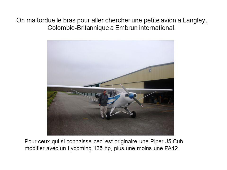 On ma tordue le bras pour aller chercher une petite avion a Langley, Colombie-Britannique a Embrun international.