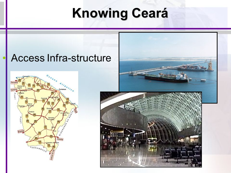 Access Infra-structure Knowing Ceará
