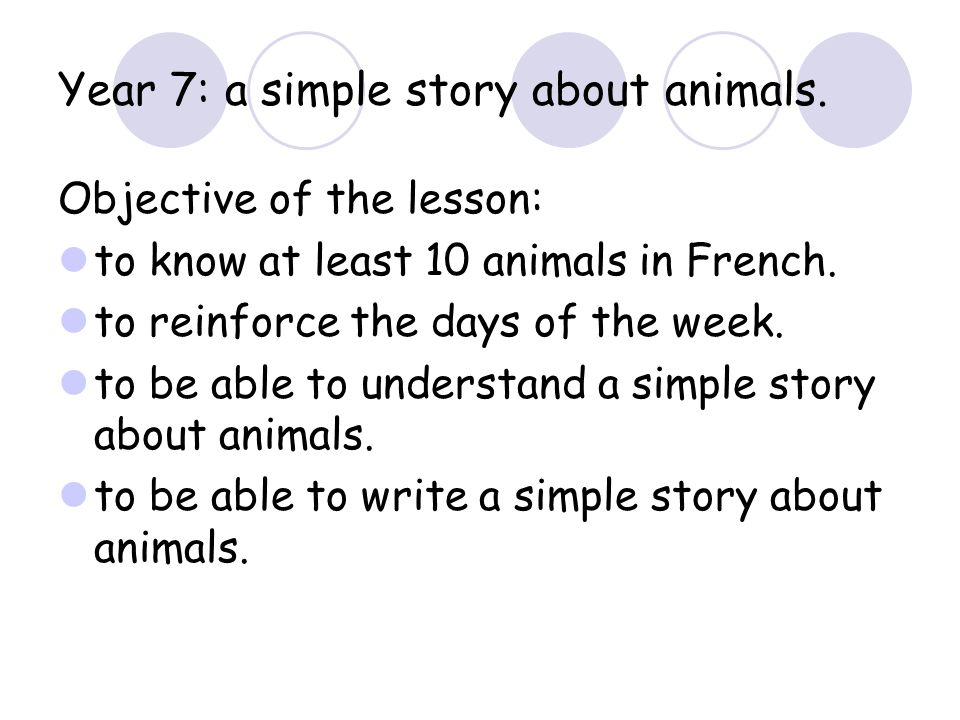 Year 7: a simple story about animals.