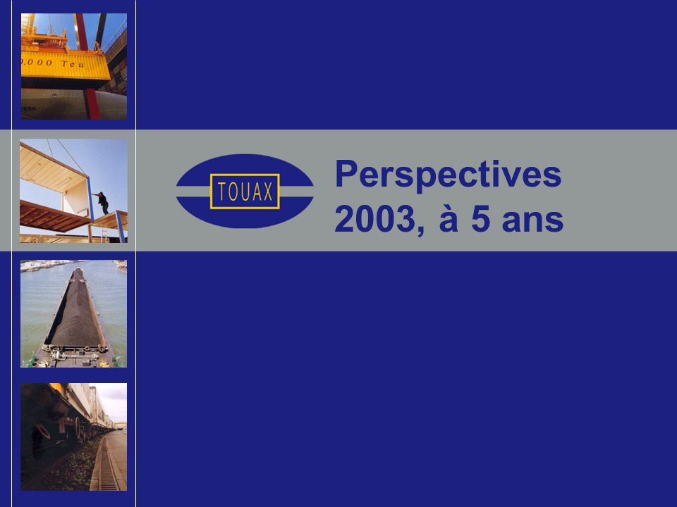 Perspectives 2003, à 5 ans