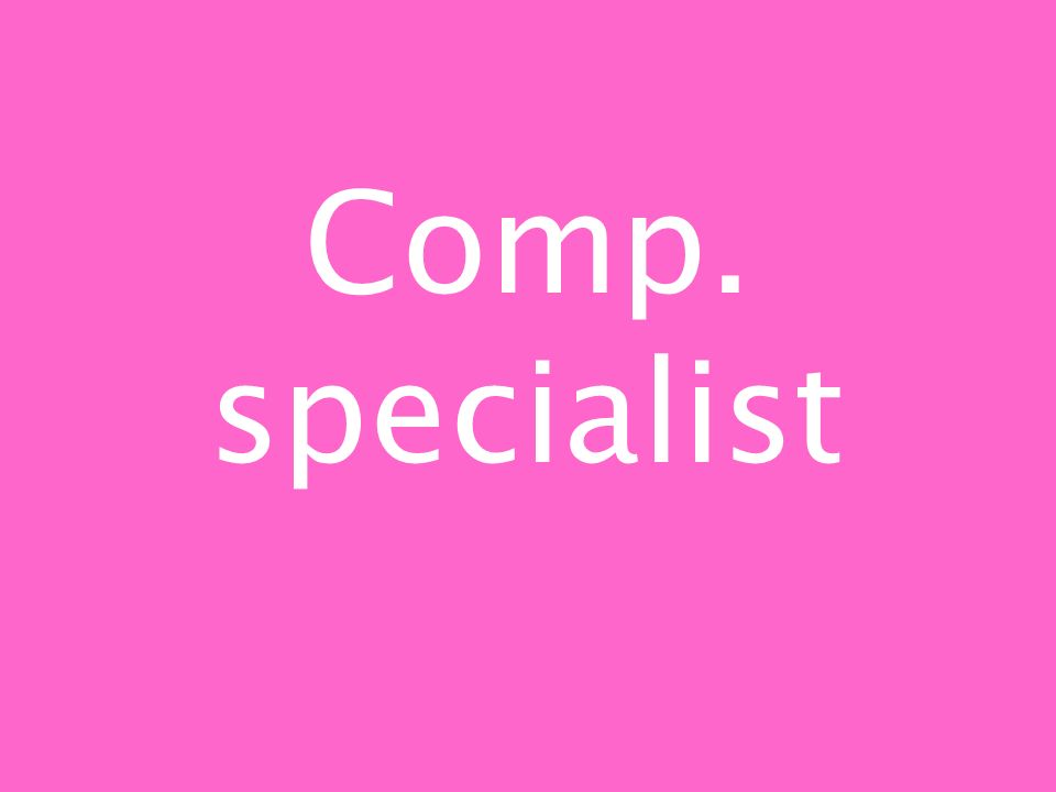 Comp. specialist