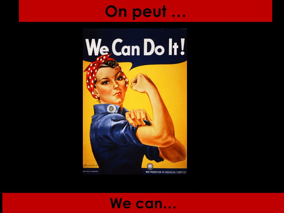 We can… On peut …
