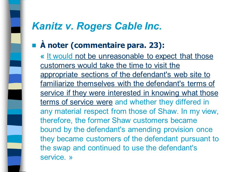 Kanitz v. Rogers Cable Inc. À noter (commentaire para.