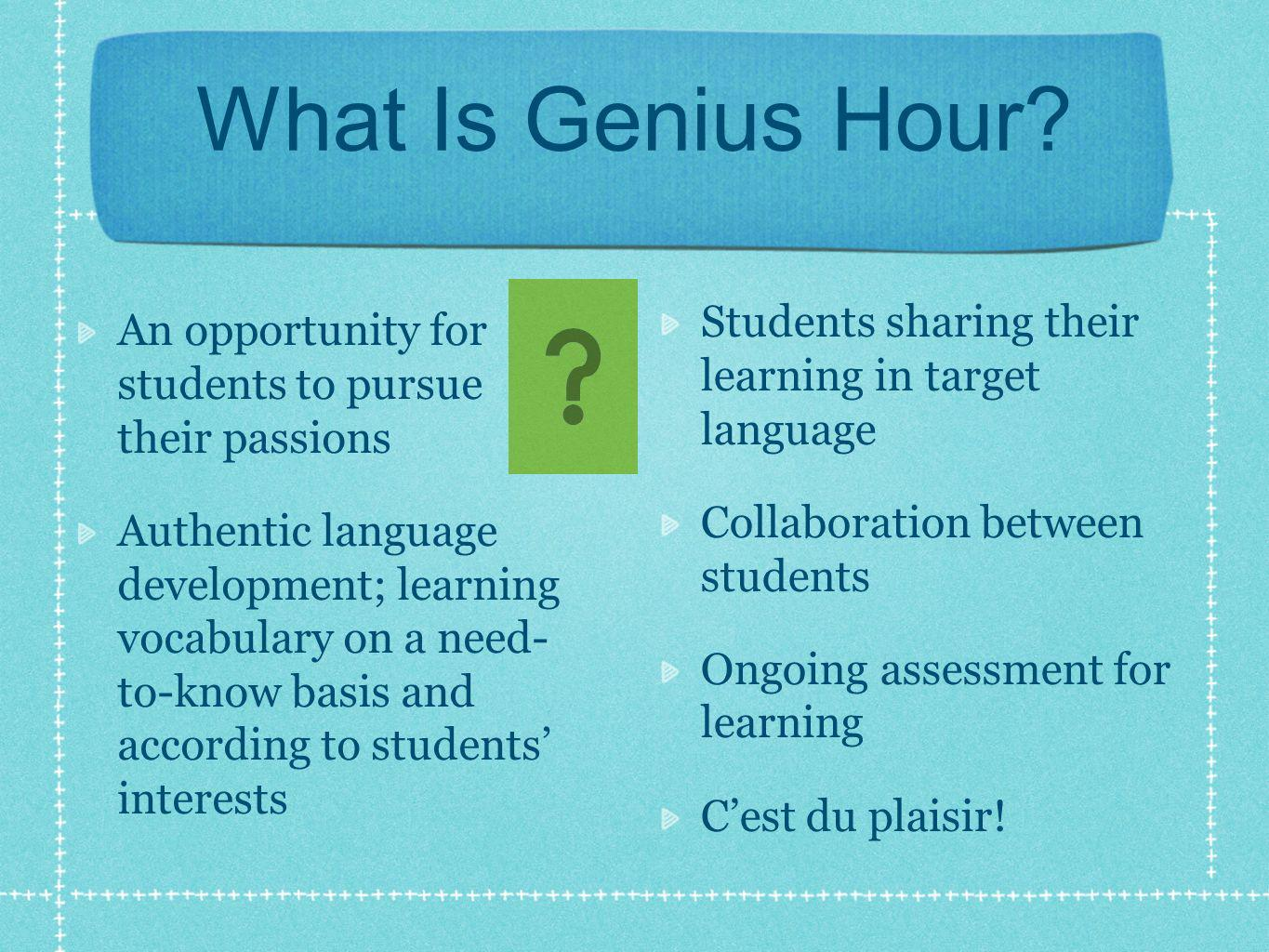 What Is Genius Hour.