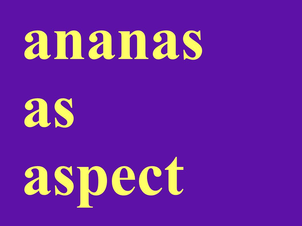 ananas as aspect